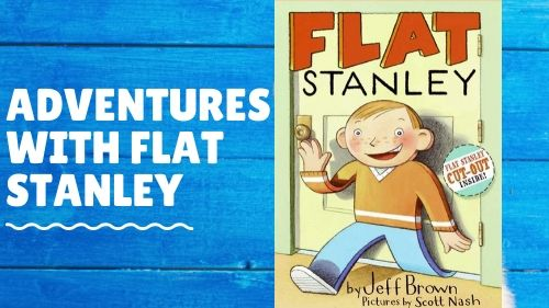 Adventures with Flat Stanley