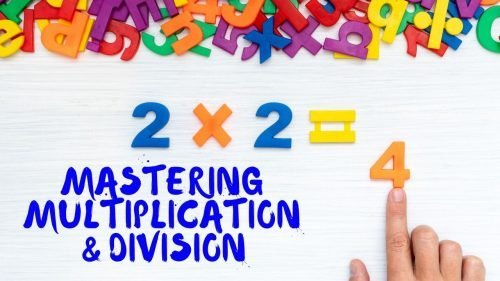 Mastering Multiplication and Division 6/29/20 to 7/1/20