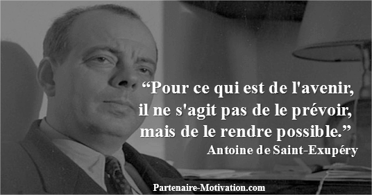 Antoine_de_Saint_Exupéry Top 25 Citations Motivation