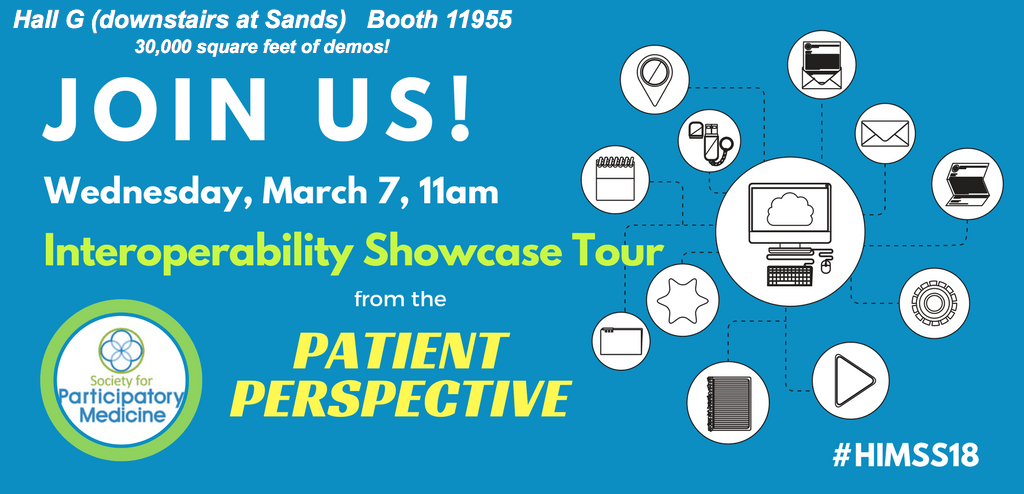 "Join SPM's ""Patient Perspectives"" interop tour at #HIMSS18 (11 am Weds)"