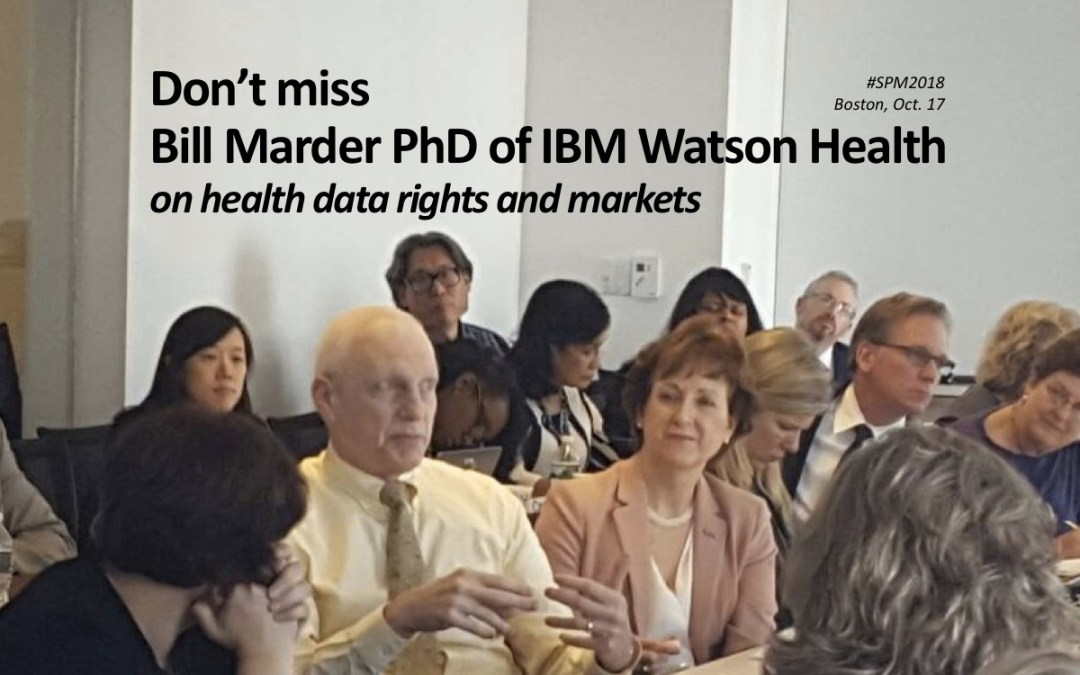 #SPM2018 Hot Topic: Can a Market for Health Data also Protect Patients' Rights to Their Data?