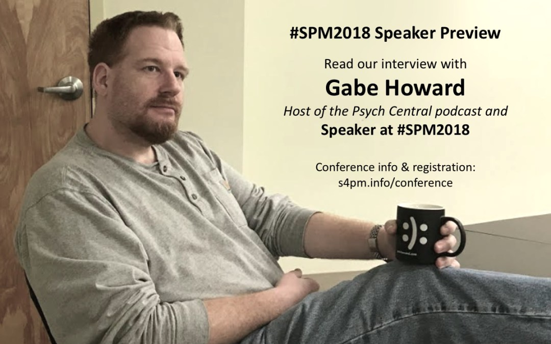 @PsychCentral Show's Gabe Howard to co-host live podcast episode at #SPM2018