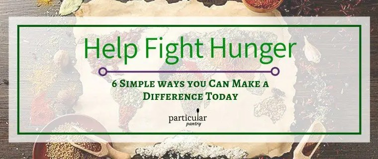 6 Simple Ways to Help Fight Hunger