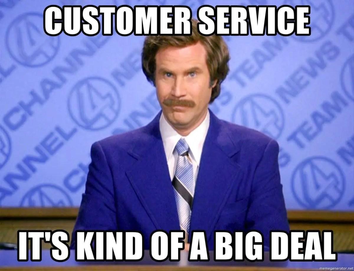 customer service is a big deal