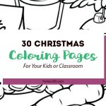 30 Christmas Coloring Pages for Your Kids or Class