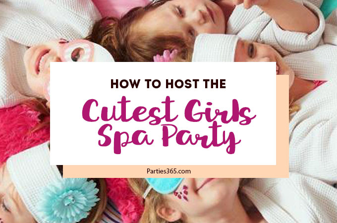 How to Host the Cutest Little Girls Spa Party