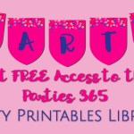 Get Access to our New Party Printables Library