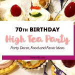 70th Birthday Party: High Tea Party