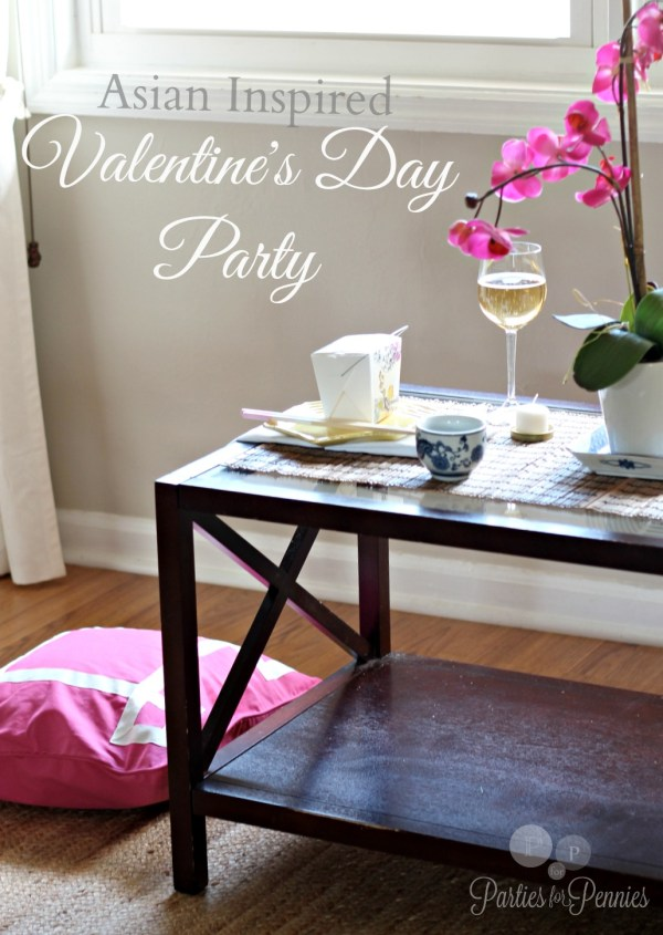 Asian Inspired Valentines Day Party - Parties for Pennies