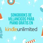 songbook Villancicos piano gratils Kindle Unlimited