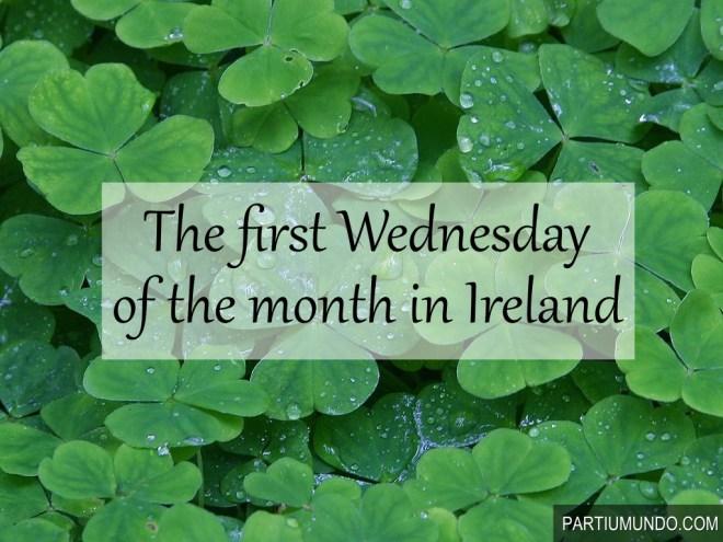 primeira quarta do mês na Irlanda