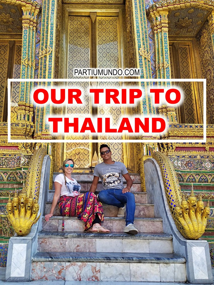 our trip to Thailand