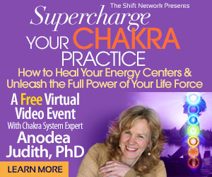 Supercharge Your Chakra Practice: A FREE webinar from the Shift Network 1 Supercharge Your Chakra Practice: A FREE webinar from the Shift Network