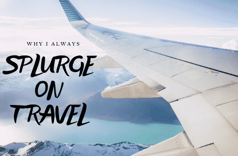 splurge on travel