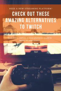streaming platforms alternatives to twitch