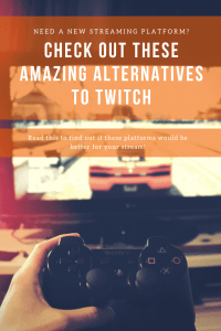streaming platforms alternatives to twitch