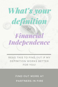 """my definition of financial independence"""