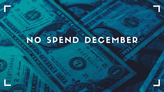 """""""No spend December"""""""