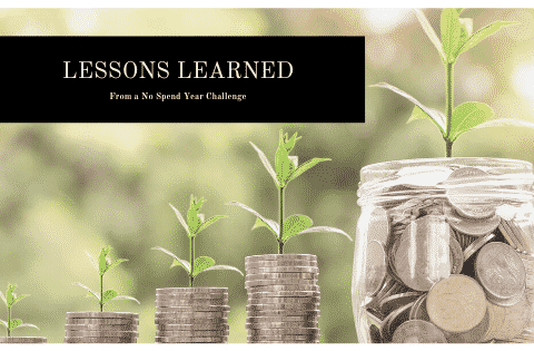 """Lessons Learned from a no spend year"""