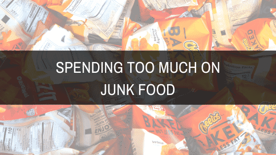 Spending too much on Junk food