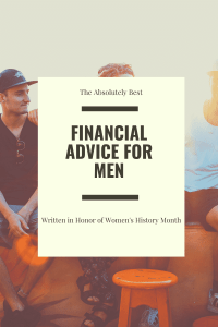 """the best financial advice for men"""