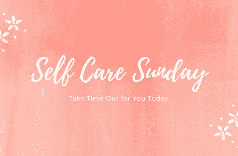 Self Care Sunday
