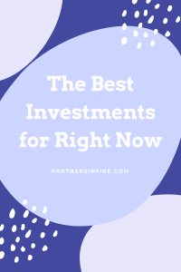 the best investments right now