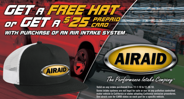 AIRAID $25 Card on Air Intake Systems
