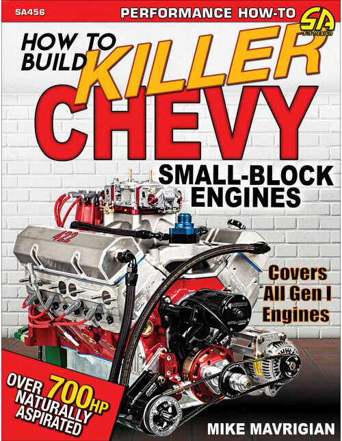 CarTech How to Build Killer Chevy Small-Block Engines SA456