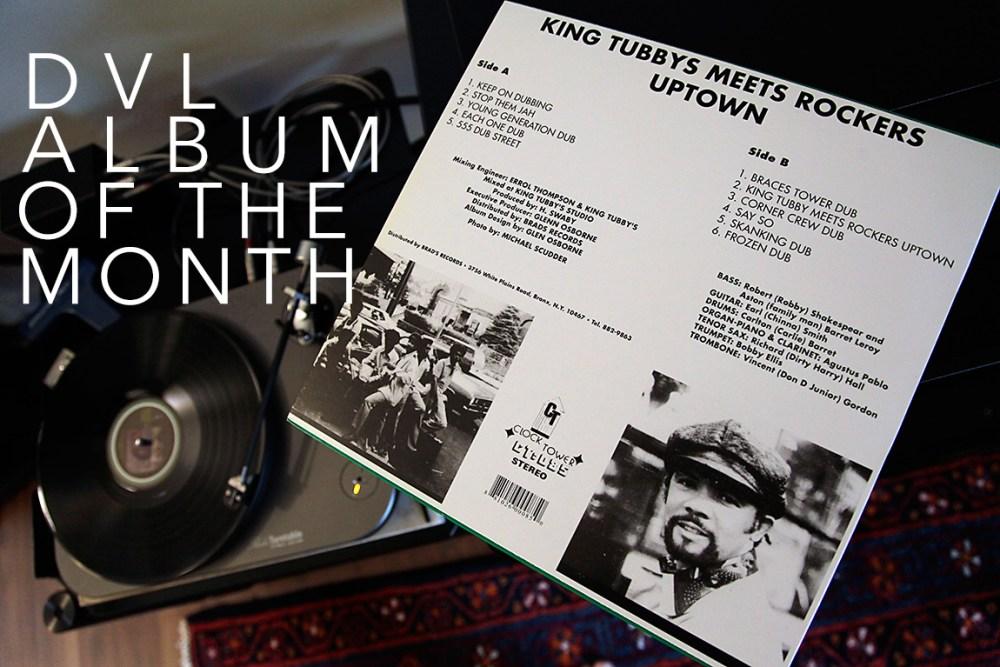 DVL Album of the Month for November – the dub god King Tubby