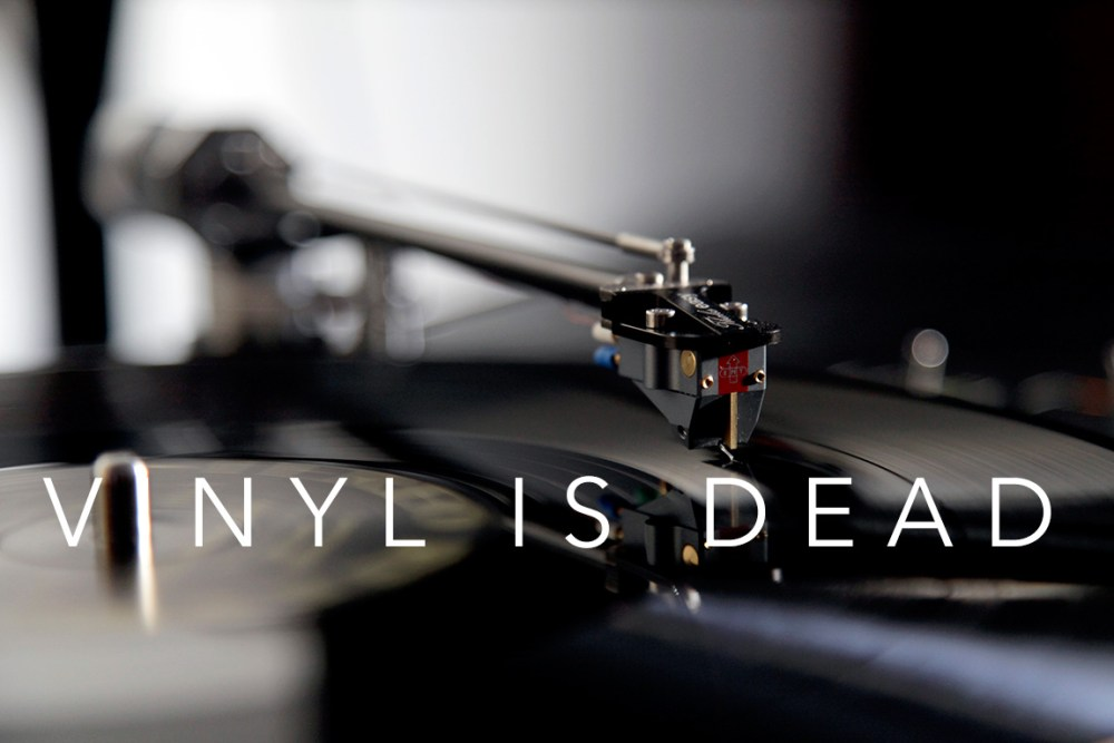 Vinyl is dead. Turntable sales drop. Long live vinyl.