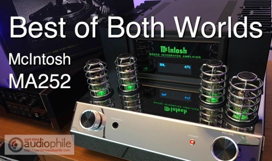 Review: McIntosh MA252 tube/solid-state integrated amplifier