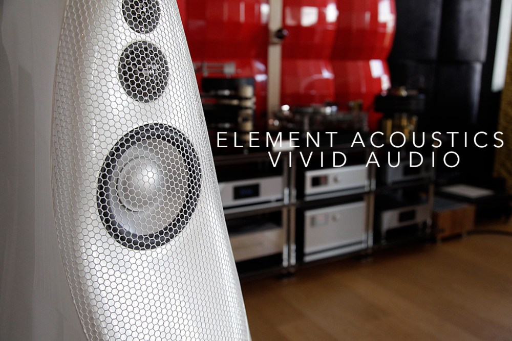 Vivid Audio Giya G1 Series 2 listening session at Element Acoustics