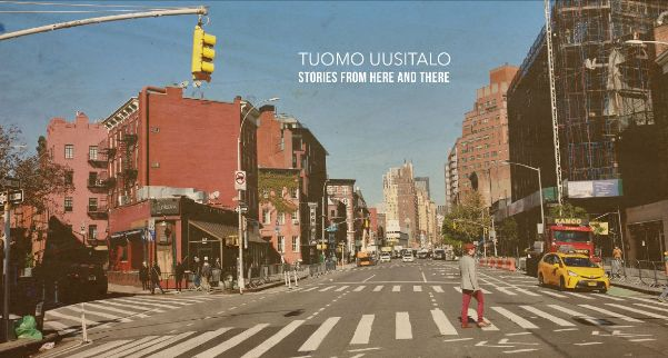 Tuomo Uusitalo, Stories from Here and There | The Vinyl Anachronist