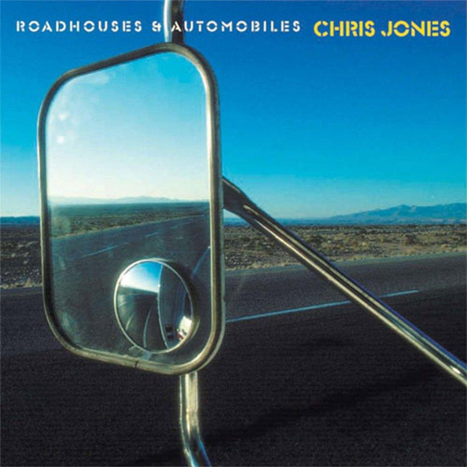 Chris Jones, Roadhouses and Automobiles