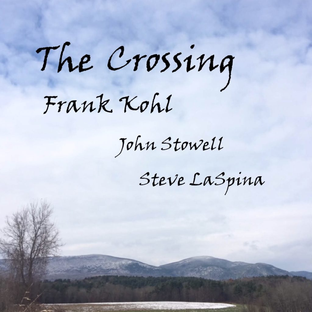 Frank Kohl, The Crossing | The Vinyl Anachronist