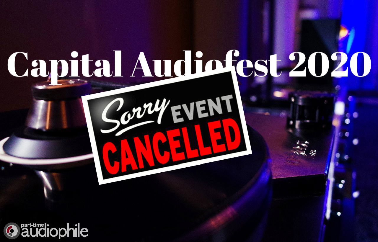 Capital Audiofest Cancels 2020 and Confirms 2021 Show Dates