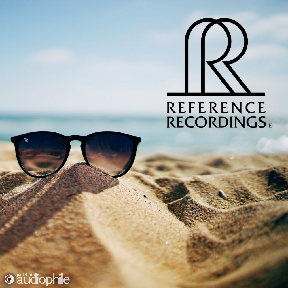 Reference Recordings SUMMER SALE