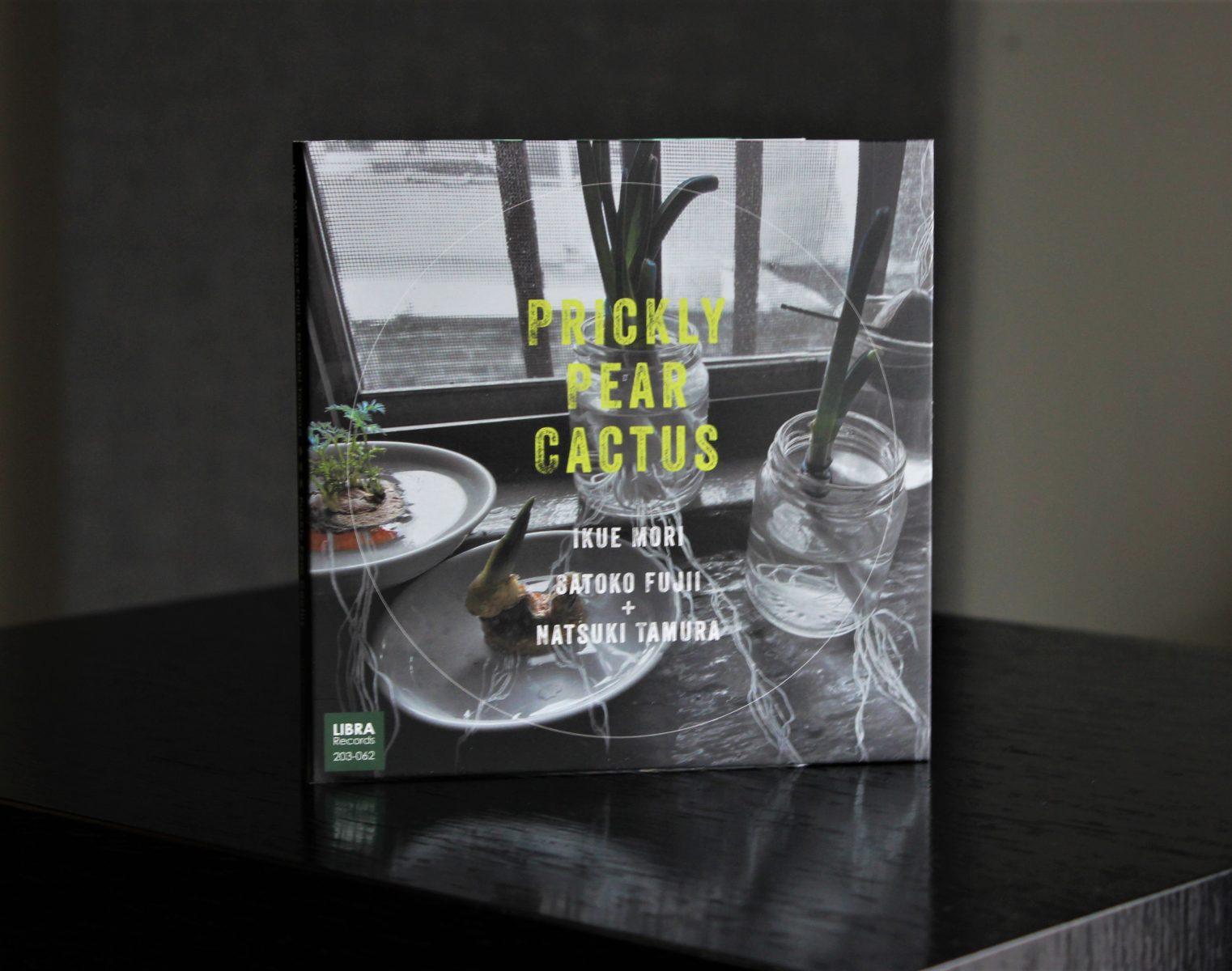 Ikue Mori, Satoko Fujii and Natsuki Tamura, Prickly Pear Cactus | The Vinyl Anachronist