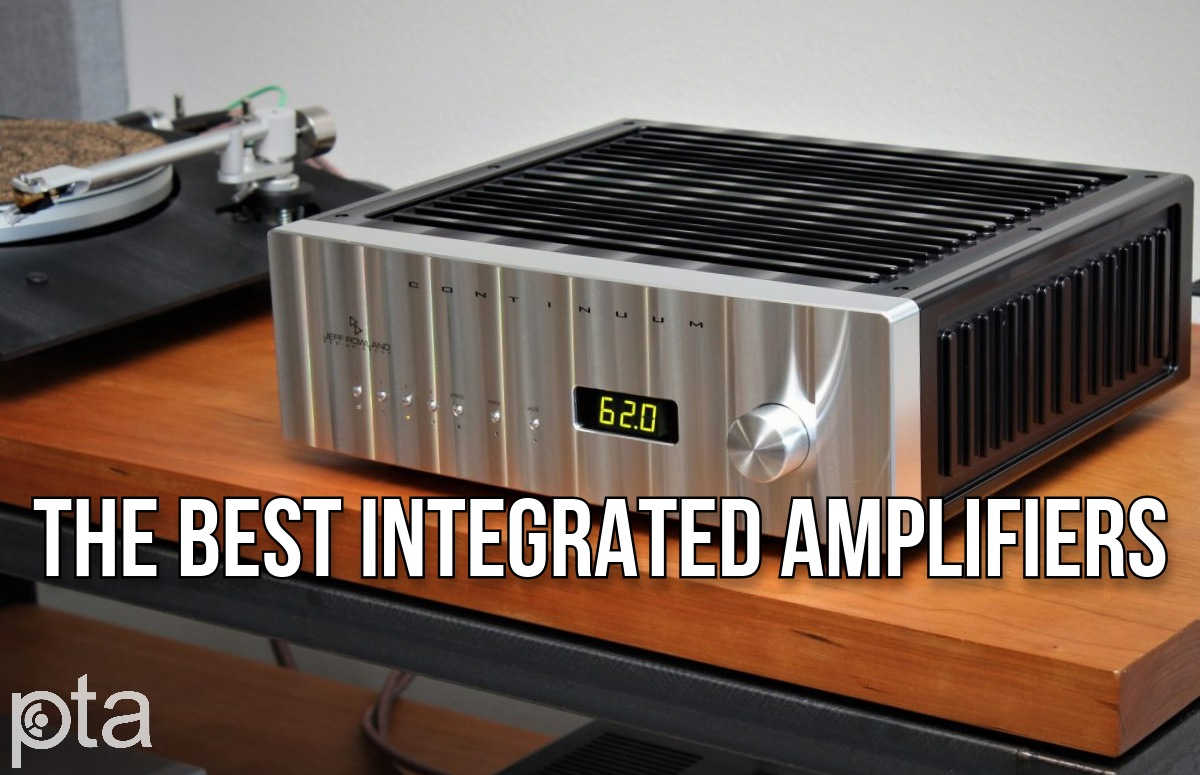 The Best Integrated Amplifiers | Buyers Guide Summer 2021