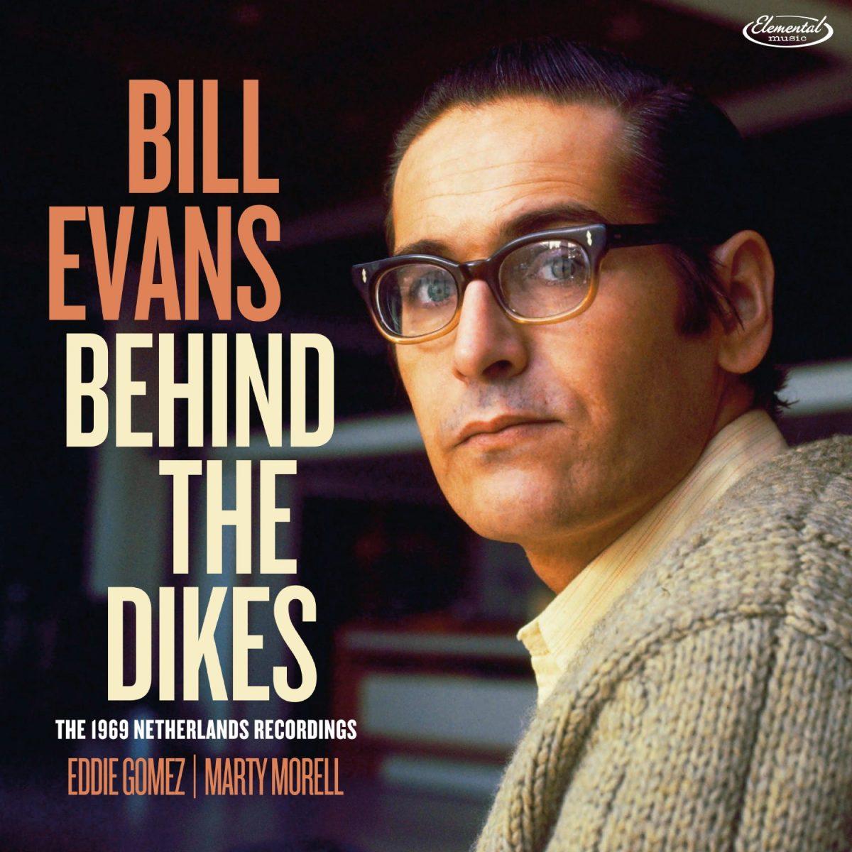 Bill Evans, Behind the Dikes | Jazz Files