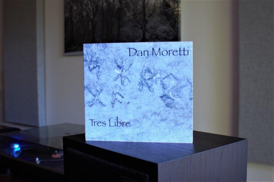 dan moretti and his new album tres libre