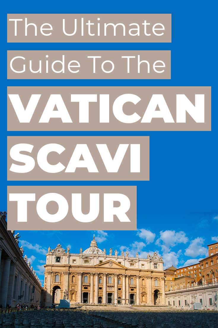 A Guide to the Vatican Scavi Tour, including how to get tickets