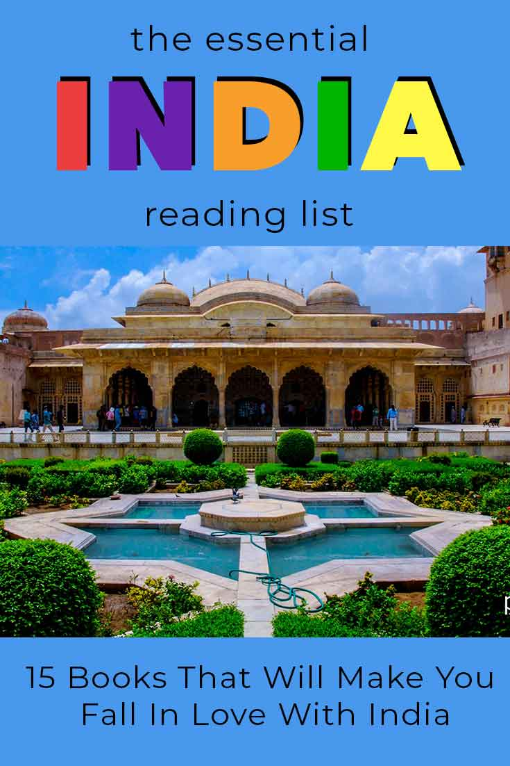 15 Books set in India or about India to read when you're visiting or thinking about visiting.