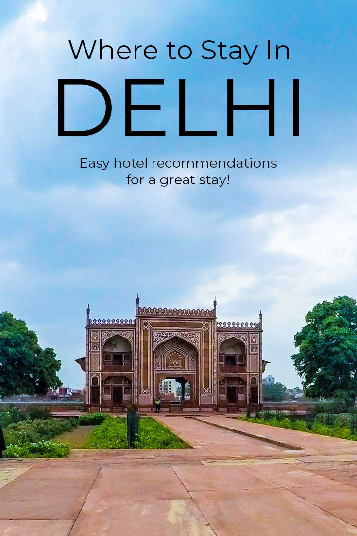 Where to stay when you're visiting Delhi, India