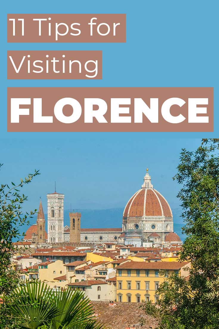 11 tips for visiting Florence, Italy