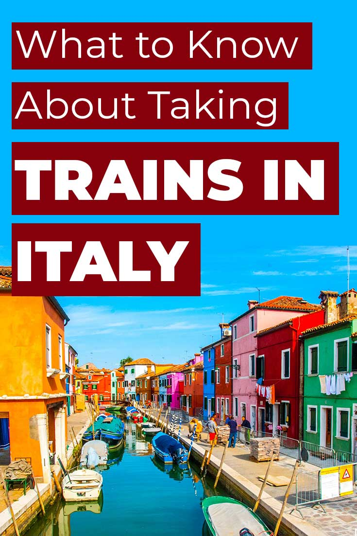 What to know about taking the trains in Italy