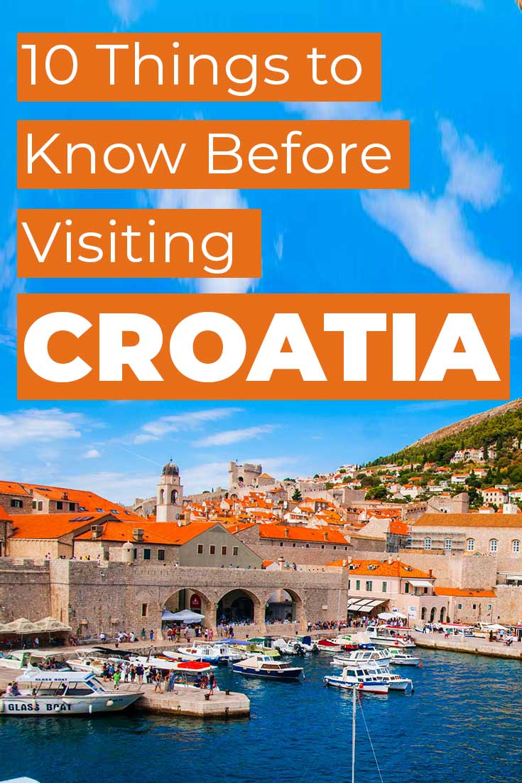 10 things to know before visiting Croatia