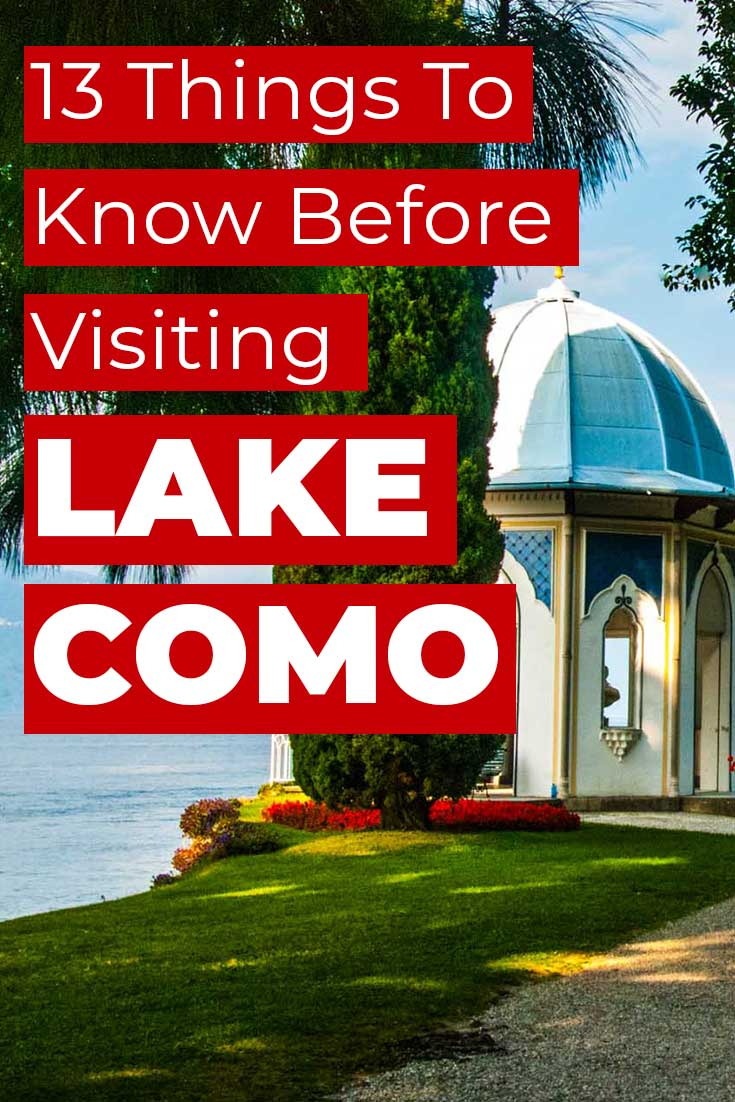 13 things to know before visiting Lake Como