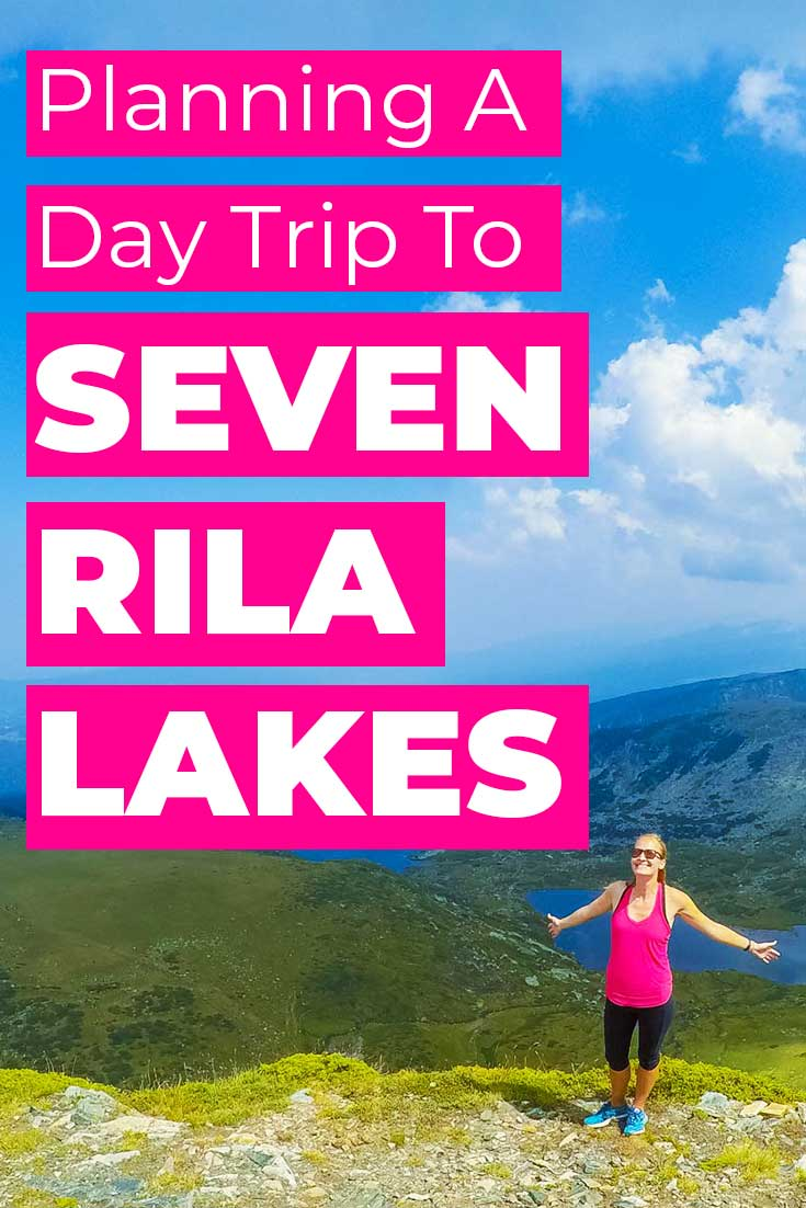 Planning a day trip to Seven Rila Lakes